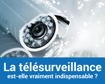 telesurveillance-indispensable